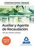 AUXILIARES Y AGENTES DE RECAUDACION DE CORPORACIONES LOCALES. TEST DEL TEMARIO GENERAL - 9788414206645 - VV.AA.