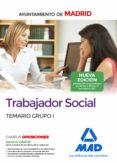 TRABAJADOR SOCIAL DEL AYUNTAMIENTO DE MADRID: TEMARIO GRUPO I - 9788414213445 - VV.AA.