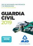 GUARDIA CIVIL: TEST DE ORTOGRAFIA, PSICOTECNICOS Y DE PERSONALIDAD - 9788414225745 - VV.AA.