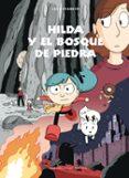 HILDA Y EL BOSQUE DE PIEDRA - 9788415208945 - LUKE PEARSON