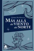 más allá del viento del norte (ebook)-george macdonald-9788416222445