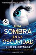 UNA SOMBRA EN LA OSCURIDAD - 9788416240845 - ROBERT BRYNDZA