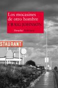 LOS MOCASINES DE OTRO HOMBRE - 9788416280445 - CRAIG JOHNSON