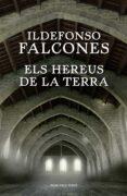 ELS HEREUS DE LA TERRA - 9788416430345 - ILDEFONSO FALCONES