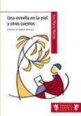 UNA ESTRELLA EN LA PIEL Y OTROS CUENTOS (BIBLOTECA CLASICA) - 9788421690345 - VV.AA.