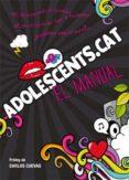 ADOLESCENTS.CAT: EL MANUAL - 9788424647445 - VV.AA.