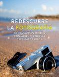 REDESCUBRE LA FOTOGRAFIA - 9788425230745 - DEMETRIUS FORDHAM