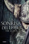 LA SONRISA DEL LOBO - 9788425355745 - TIM LEACH