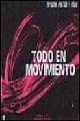 TODO EN MOVIMIENTO: EXPRESION PLASTICA Y VISUAL - 9788427709645 - M. ANGELES ET AL. MERIN CAÑADA