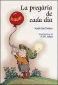 LA PREGARIA DE CADA DIA - 9788428529945 - KEITH MCCLELLAN