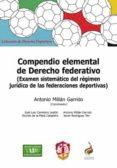 COMPENDIO ELEMENTAL DE DERECHO FEDERATIVO - 9788429018745 - ANTONIO MILLAN GARRIDO
