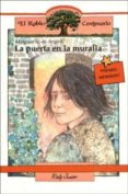 LA PUERTA EN LA MURALLA - 9788432129445 - MARGUERITE DE ANGELI