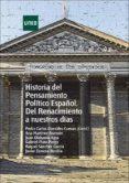 historia del pensamiento político español. del renacimiento a nuestros días (ebook)-pedro carlos gonzalez cuevas-9788436270945
