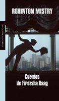 CUENTOS DE FIROZSHA BAAG - 9788439720645 - ROHINTON MISTRY