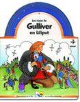 LOS VIAJES DE GULLIVER EN LILIPUT (LOS CUENTOS DE LA OSA) - 9788441412545 - GIOVANNA MANTEGAZZA