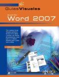 WORD 2007 (GUIAS VISUALES) - 9788441521445 - MARIA  KIMBER SCOTT
