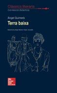 clàssics literaris - terra baixa-angel guimera-9788448614645