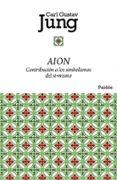 AION: CONTRIBUCION A LOS SIMBOLISMOS DEL SI-MISMO - 9788449325045 - CARL GUSTAV JUNG