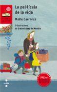 LA PEL·LICULA DE LA VIDA - 9788466142045 - MAITE CARRANZA