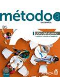 MÉTODO 3 DE ESPAÑOL: LIBRO DEL ALUMNO B1 - 9788467830545 - VV.AA.