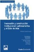 INNOVACION Y CONSTRUCCION INSTITUCIONAL: LATINOAMERICA Y EL ESTE DE ASIA - 9788474269345 - RICHARD F. DONER