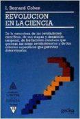 REVOLUCION EN LA CIENCIA - 9788474323245 - BERNARD L. COHEN