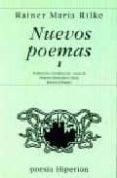 NUEVOS POEMAS - 9788475173245 - RAINER MARIA RILKE
