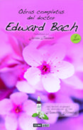 OBRAS COMPLETAS DEL DOCTOR EDWARD BACH (3ª ED.) - 9788475562445 - EDWARD BACH