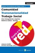 COMUNIDAD - TRANSNACIONALIDAD - TRABAJO SOCIAL - 9788478845545 - JOHANNES KNIFFKI