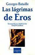 LAS LAGRIMAS DE EROS - 9788483105245 - GEORGES BATAILLE