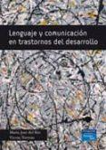 LENGUAJE Y COMUNICACION EN TRASTORNOS DEL DESARROLLO - 9788483223345 - MARIA JOSE DEL RIO