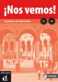 ¡NOS VEMOS! A1-A2, CUADERNO DE EJERCICIOS + CD - 9788484438045 - VV.AA.