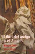LIBRO DEL AMIGO Y EL AMADO - 9788487354045 - RAMON LLULL