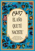1937 EL AÑO QUE TU NACISTE - 9788488907745 - ROSA COLLADO BASCOMPTE