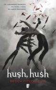 hush, hush (saga hush, hush 1) (ebook)-becca fitzpatrick-9788490195345