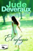 EL REFUGIO - 9788490702345 - JUDE DEVERAUX