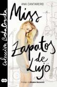 MISS ZAPATOS DE LUJO (COLECCIÓN @BETACOQUETA) (EBOOK) - 9788491290445 - ANA CANTARERO