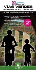 VÍAS VERDES Y CAMINOS NATURALES - 9788494095245 - BERNARD DATCHARRY TOURNOIS