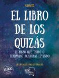 EL LIBRO DE LOS QUIZAS - 9788494516245 - FRAN RUSSO