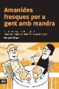 AMANIDES FRESQUES PER A GENT AMB MANDRA - 9788496201545 - GEORGINA REGAS