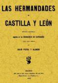 LAS HERMANDADES DE CASTILLA Y LEON (FACSIMIL) - 9788497613545 - JULIO PUYOL Y ALONSO