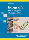 ECOGRAFIA DE LA IMAGEN AL DIAGNOSTICO - 9788498351545 - GÜNTER SCHMIDTH
