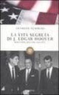 LA VITA SEGRETA DI J EDGAR HOOVER - 9788845267345 - ANTHONY SUMMERS