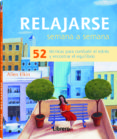 RELAJARSE, SEMANA A SEMANA - 9789089985545 - ALLEN ELKIN