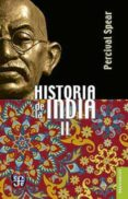 HISTORIA DE LA INDIA (T. II) - 9789681662745 - PERCIVAL SPEAR