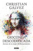 gioconda descodificada (ejemplar firmado por el autor)-christian galvez-2910021946455