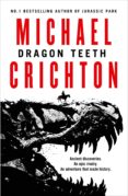 dragon teeth-michael crichton-9780008240455