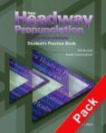 NEW HEADWAY PRONUNCIATION UPPER-INTERMEDIATE PRACTICE BOOK - 9780194393355 - SARAH CUNNINGHAM