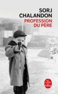 PROFESSION DU PERE - 9782253066255 - SORJ CHALANDON