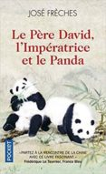 le pere david, l imperatrice et le panda-jose freches-9782266291255